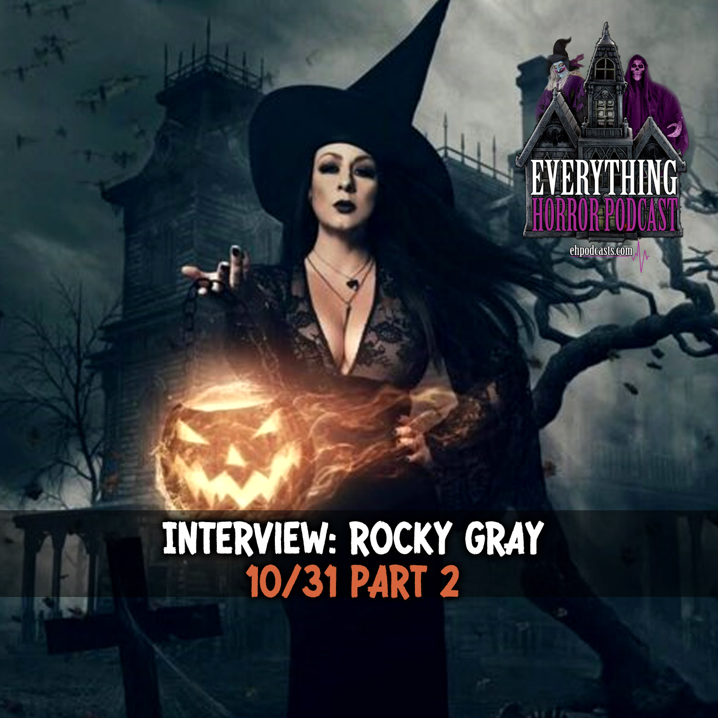 Interview: Rocky Gray | 10/31 Part 2