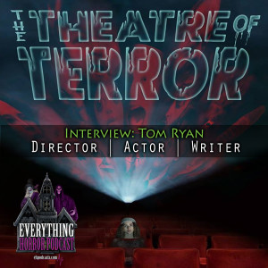 Interview: Tom Ryan | Theatre of Terror