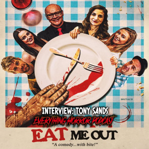 Interview: Tony Sands | Eat Me Out (Of House and Home) Short Comedy Movie