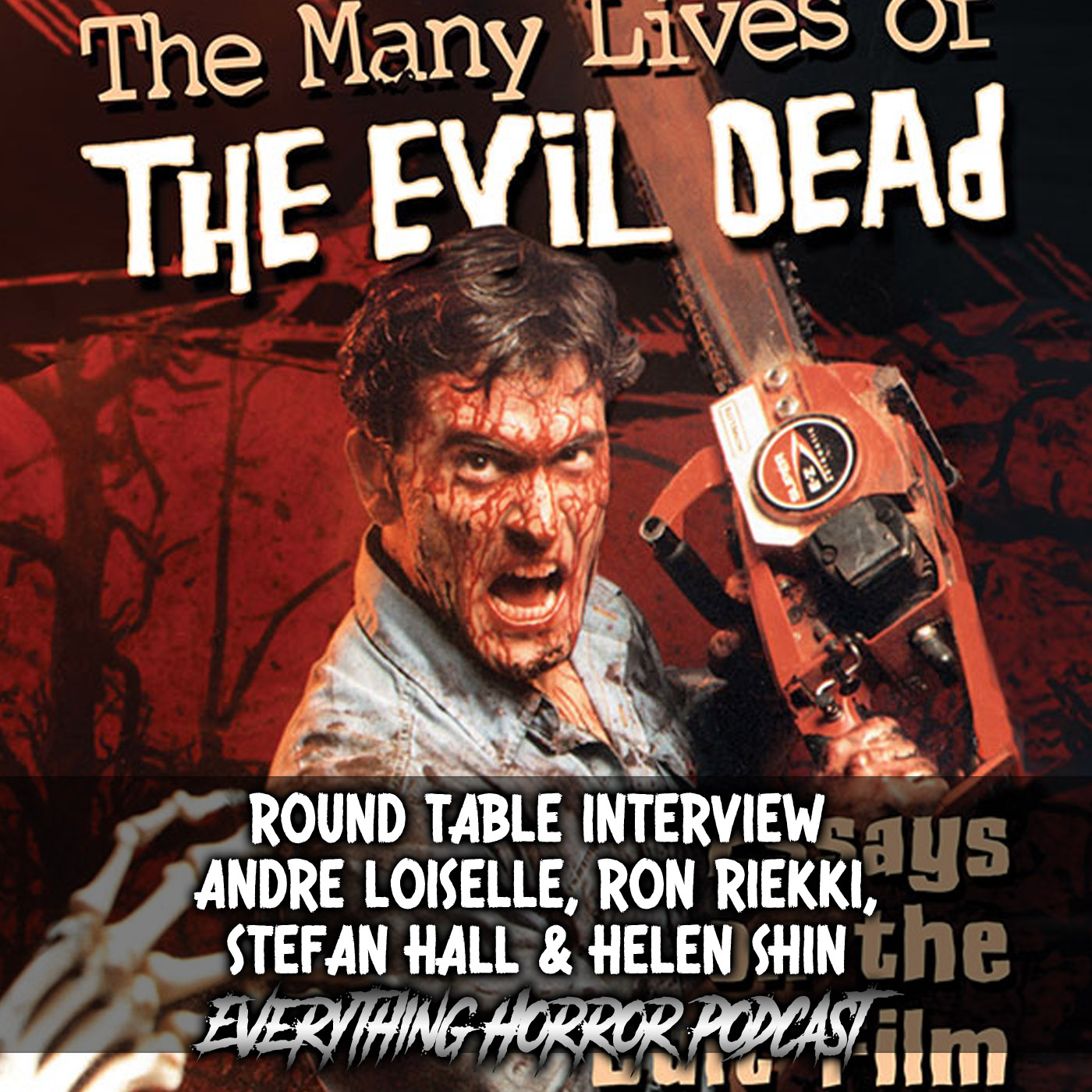 Round Table: The Many Lives of The Evil Dead (Part 2)
