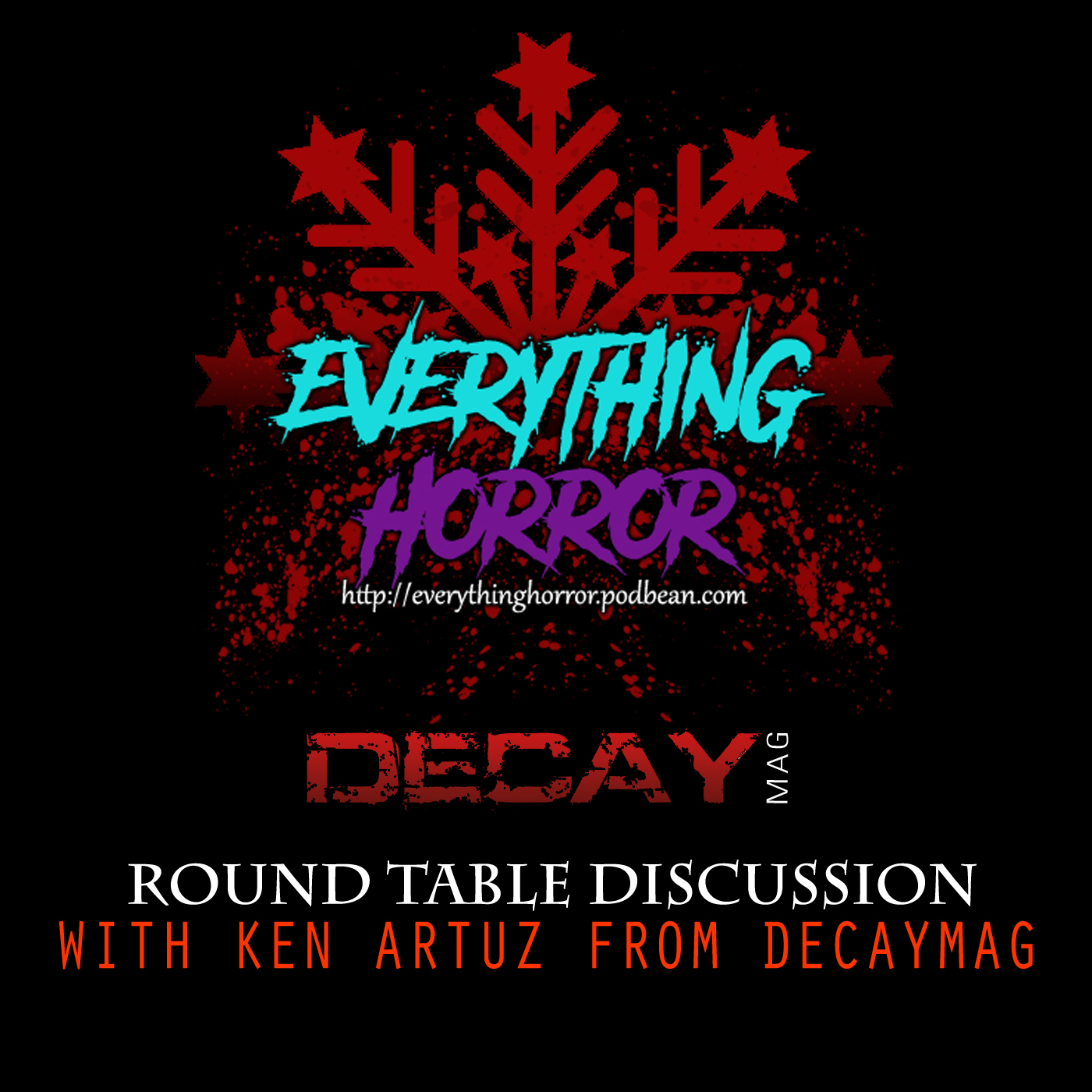 Round Table: with Ken Artuz from DecayMag -  Zombies | Child's Play Reboot | Halloween | Games