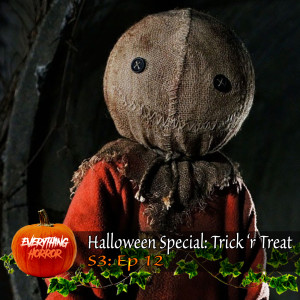 S3: Ep 12. Halloween Special: Trick 'r Treat