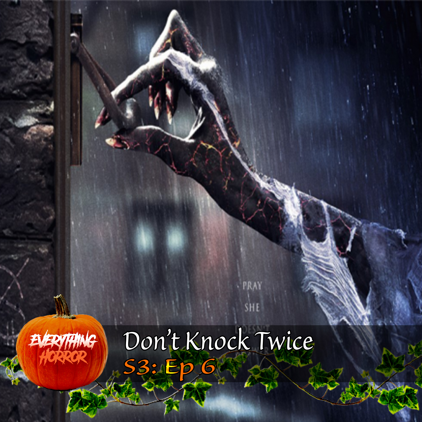 S3: Ep 6. Don't Knock Twice