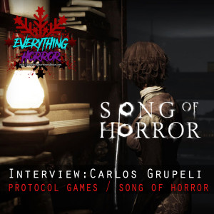 Interview: Carlos Grupeli of Protocol Games / Song of Horror