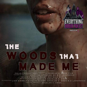 Interview: Douglas Ewen & Gillian Fortin | The Woods That Made Me