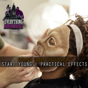 Round Table: Start Young | Practical Effects