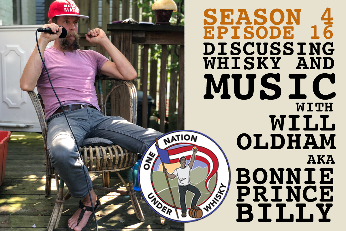 Season 4, Ep 16 -- Discussing Whisky and Music with Will Oldham aka Bonnie 'Prince' Billy