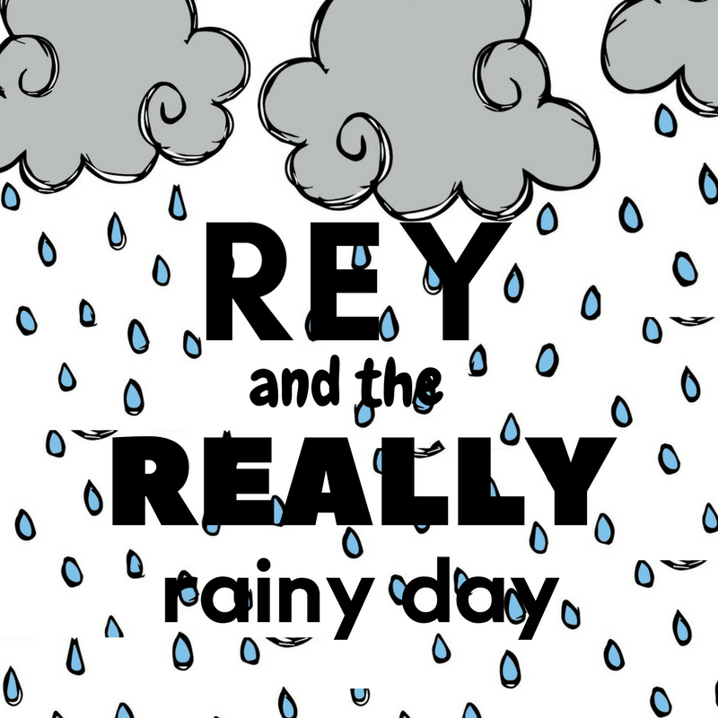 (101 Sisters Series) - Rey and the Really Rainy Day