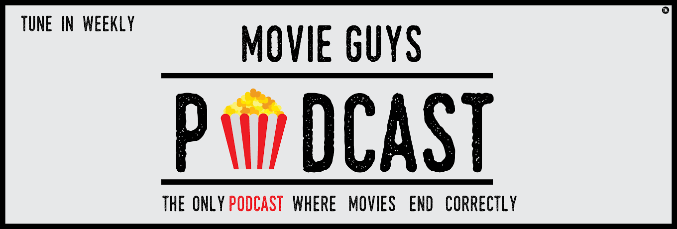 Movie Guys Podcast up coming schedule check it out