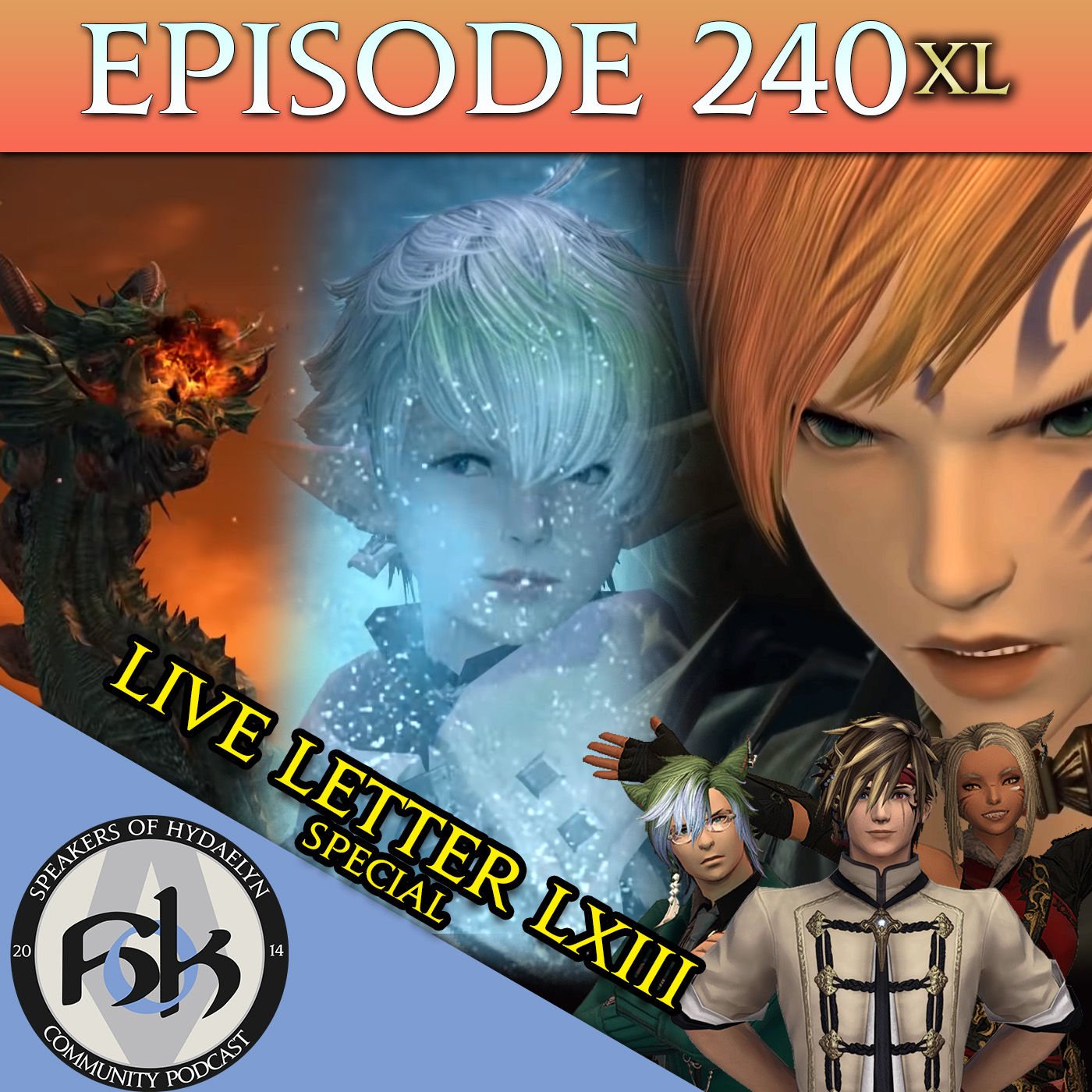 Episode 240 XL | Live Letter LXIII Special