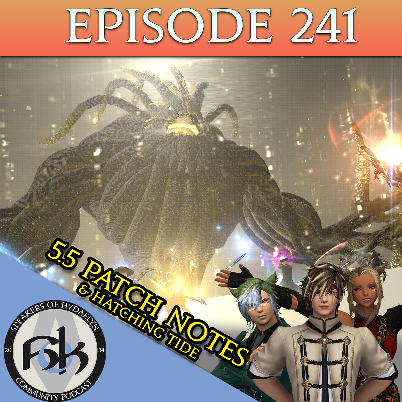 Episode 241 | 5.5 Patch Notes