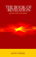 Episode 1: Lecture 1: The Book of Revelation and the Work of the Priest CW 346 (Dornach, 5 September 1924) (with the appendix added at the end describing the book's creation) by Rudolf Steiner