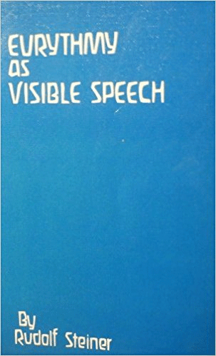Episode 1: Lecture 1: Eurythmy as Visible Speech (Dornach, 24th June 1924) Eurythmy As Visible Speech CW 279 by Rudolf Steiner
