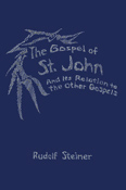 Episode 11: Lecture 11: Gospel of John in Relation to the other Three Gospels by Rudolf Steiner