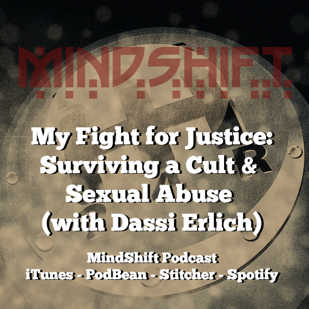 My Fight for Justice: Surviving a Cult and Sexual Abuse (with Dassi Erlich)