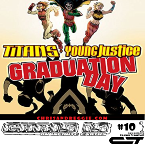 Chris is on Infinite Earths, Episode 10: Titans/Young Justice: Graduation Day (2003)