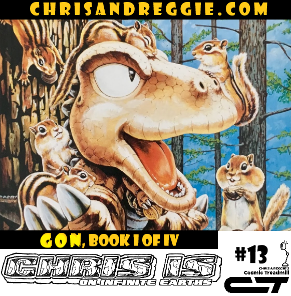 Chris is on Infinite Earths, Episode 13: Gon, Book I of IV (1996)