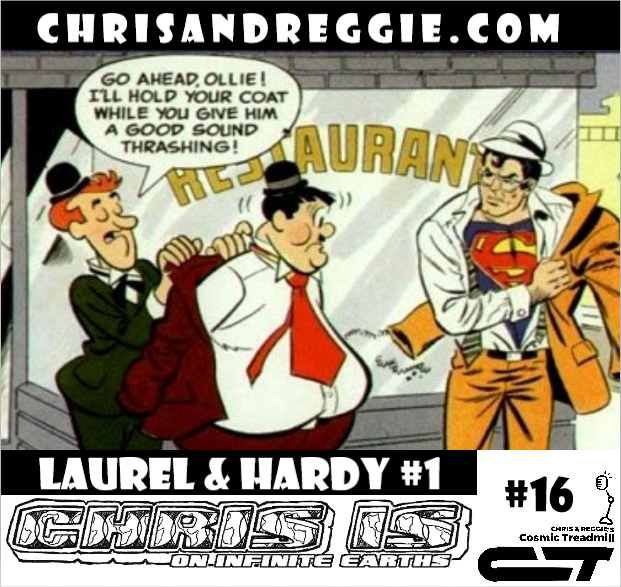 Chris is on Infinite Earths, Episode 16: Laurel & Hardy #1 (1972)