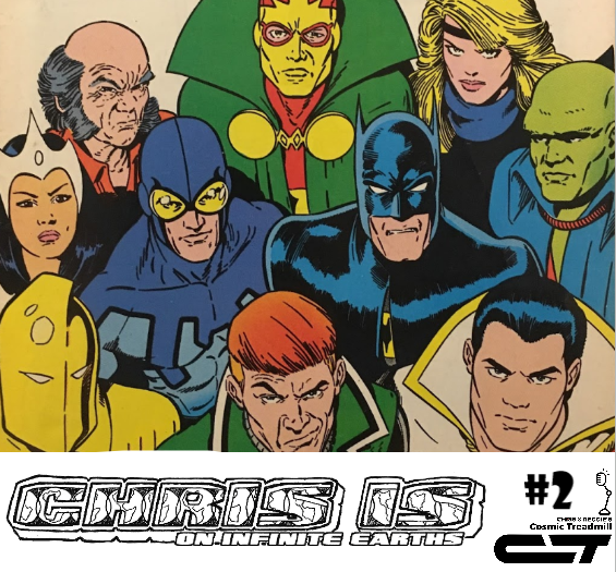 Chris is on Infinite Earths, Episode 2: Justice League #1 (1987)