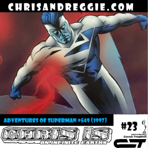 Chris is on Infinite Earths, Episode 23: Adventures of Superman #549 (1997)