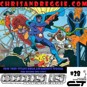 Chris is on Infinite Earths, Episode 28: New Teen Titans Drug Awareness Special - The Second One (1983)