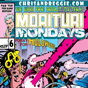 Morituri Mondays, Episode 6 - Strikeforce: Morituri #6 (5/87)