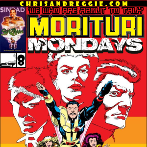 Morituri Mondays, Episode 8 - Strikeforce: Morituri #8 (7/87)