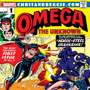 ReMarvel, Episode 1: Omega the Unknown #1 (1976)