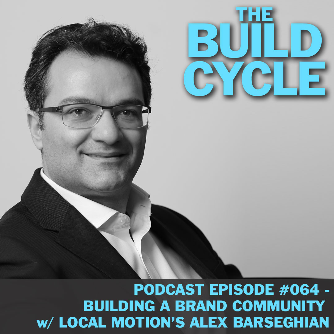 Ep #064 - How to build brand community like a local