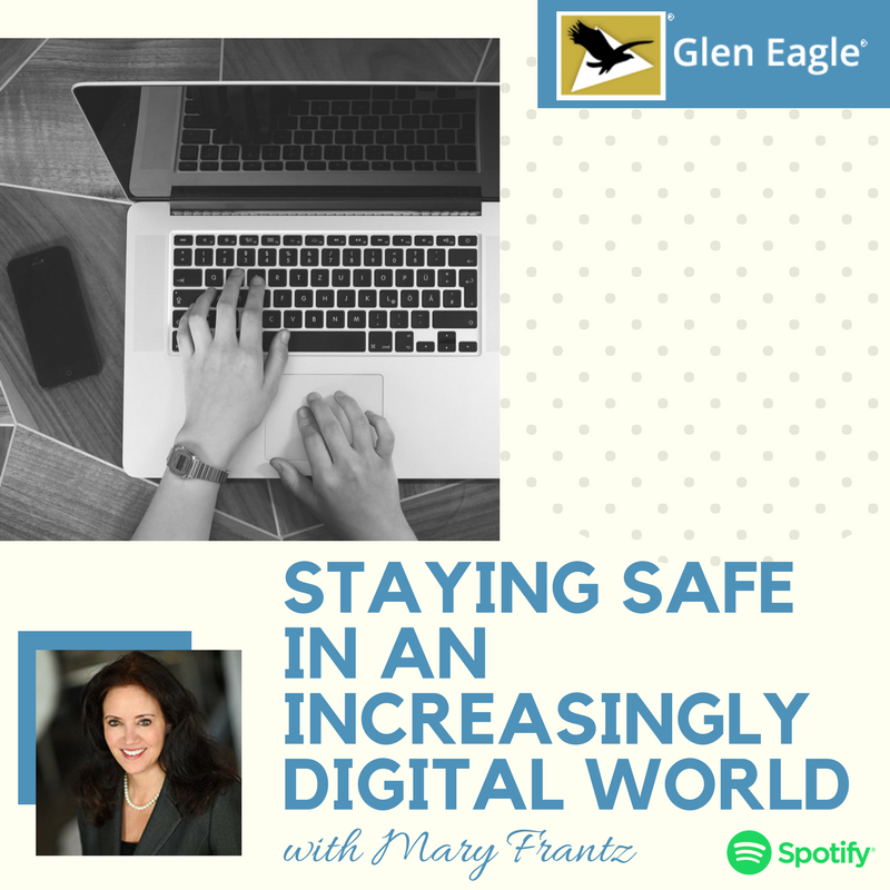 Staying Safe in an Increasingly Digital World with Mary Frantz