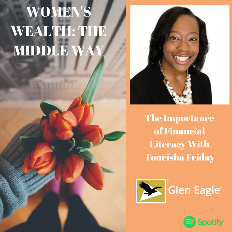 The Importance of Financial Literacy With Toneisha Friday