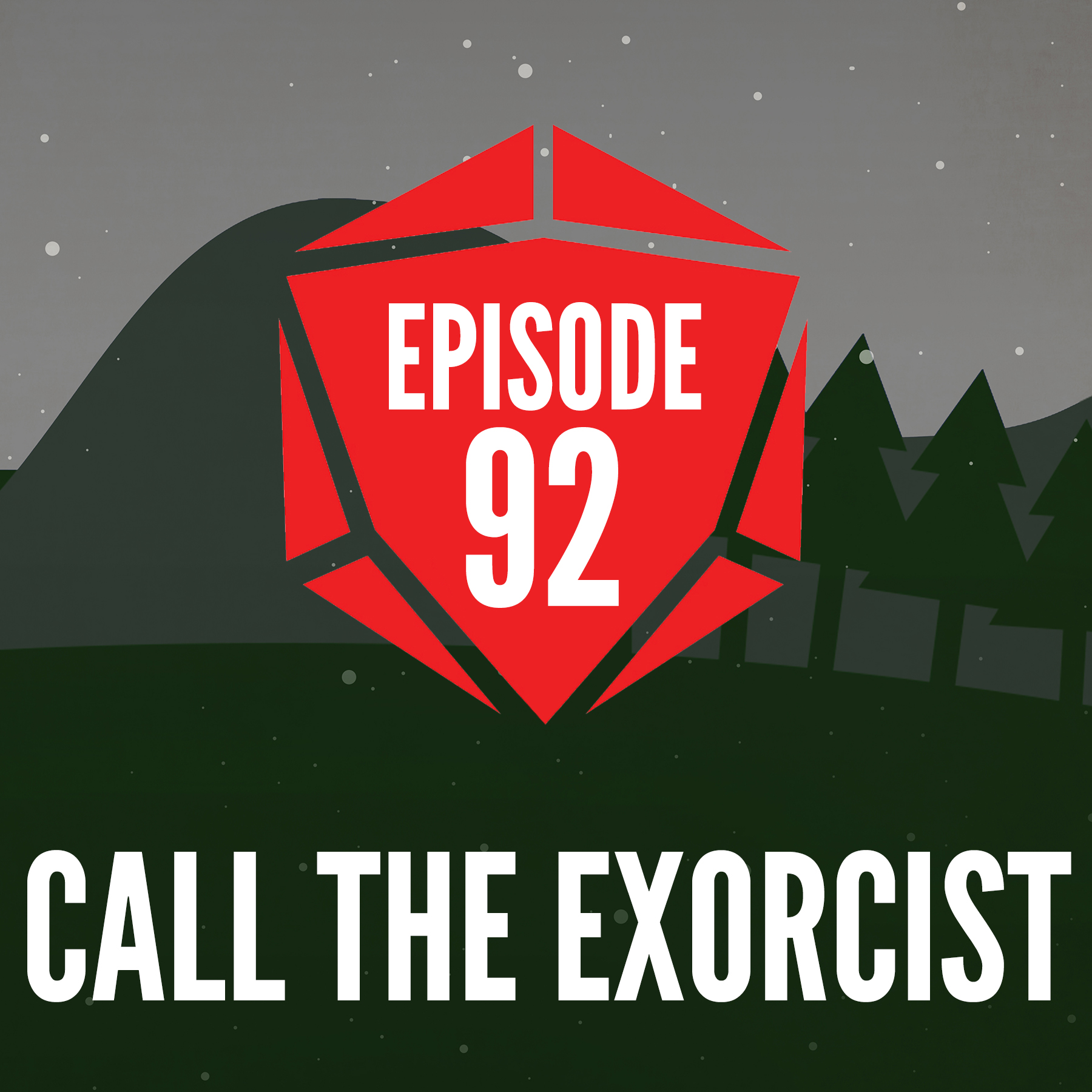 Episode 92: Call the Exorcist