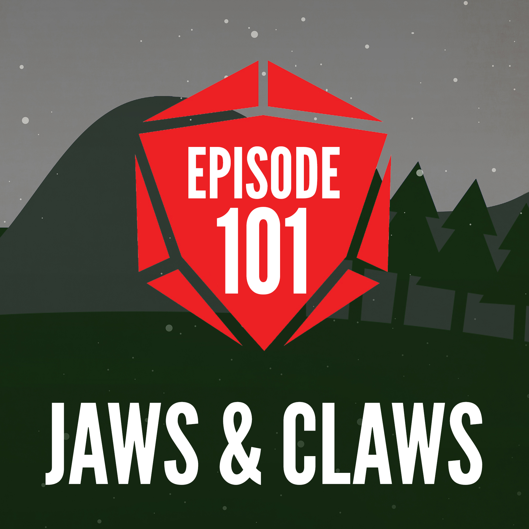 Episode 101: Jaws and Claws