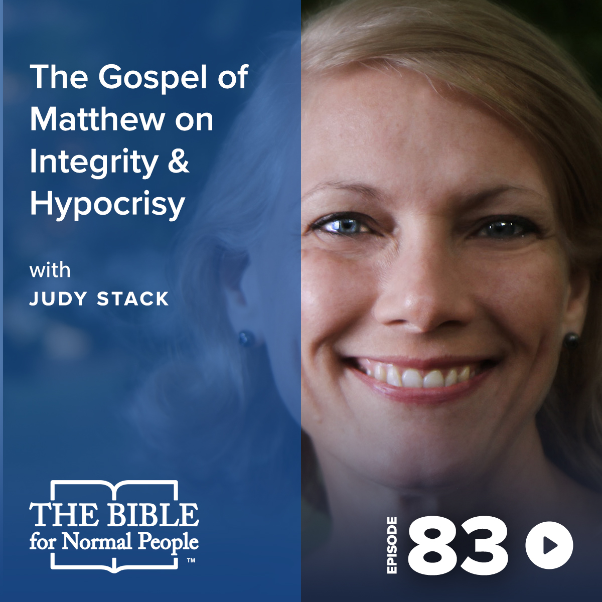 Episode 83: Judy Stack - The Gospel of Matthew on Integrity & Hypocrisy