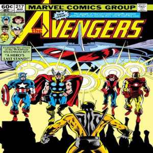 Classic Comics Forum Podcast #28: Avengers #211-230 - The Fall of Yellowjacket part 2
