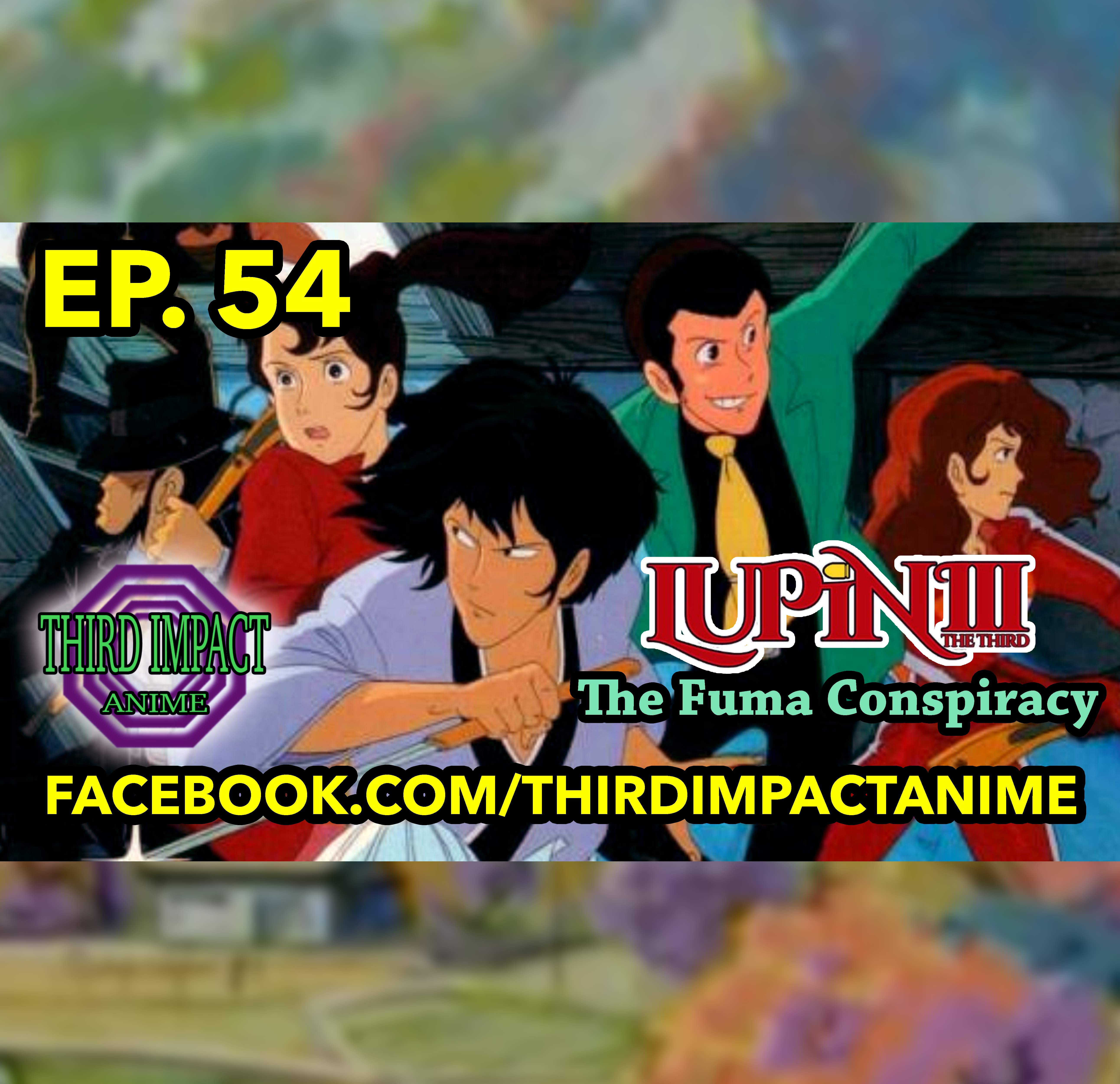 #54 - Lupin the Third: The Fuma Conspiracy Review