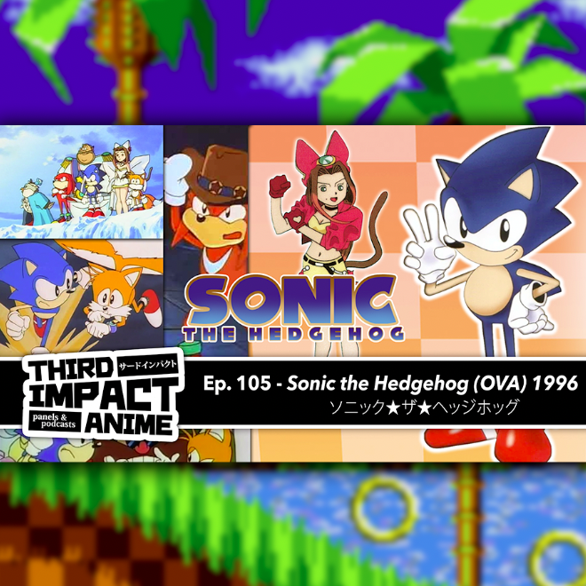 #105 - Sonic the Hedgehog OVA (1996)
