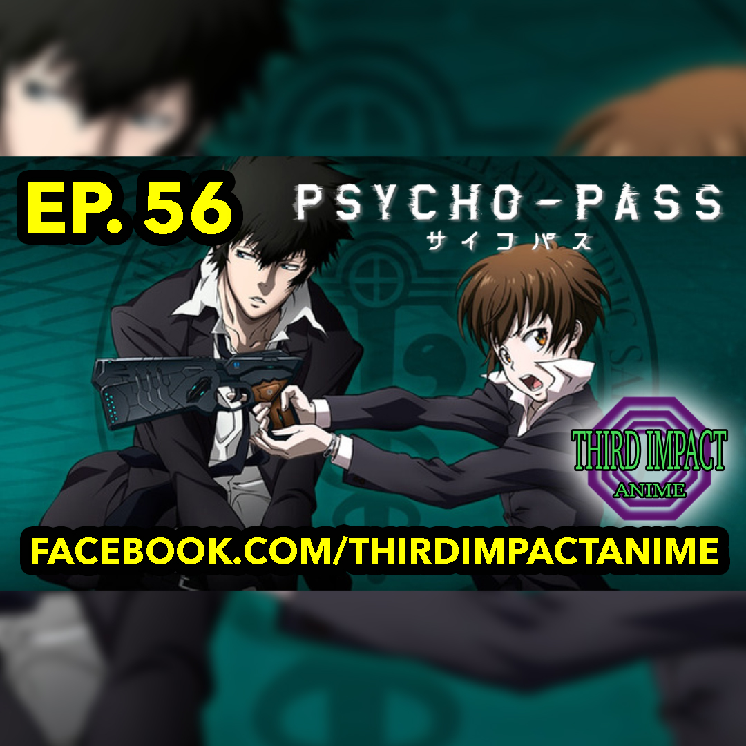 #56 - PSYCHO-PASS Review