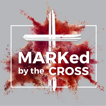 Marked by the Cross: Living Extravagantly for Jesus