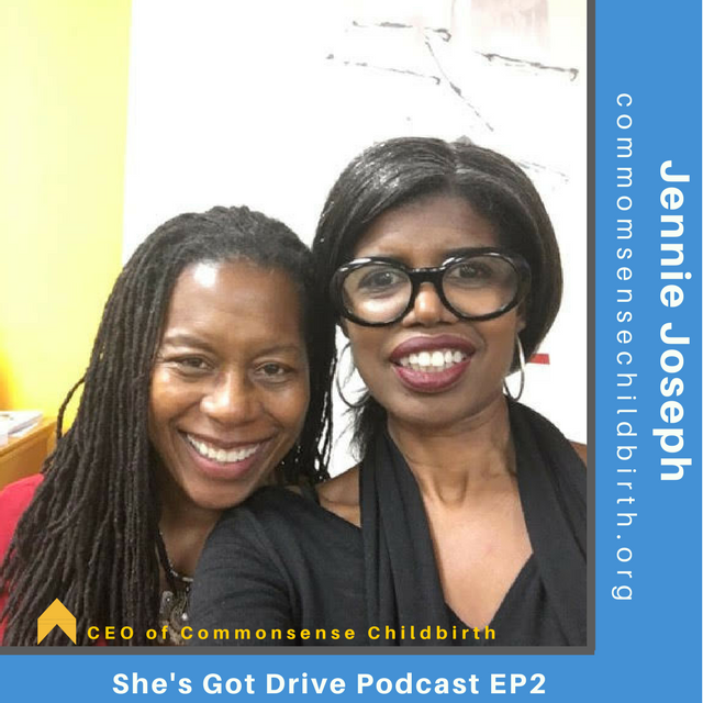 EPISODE 58: REWIND JENNIE JOSEPH : Being Called to Your Purpose - Find out how this Midwife is saving Black Mothers and Black Babies