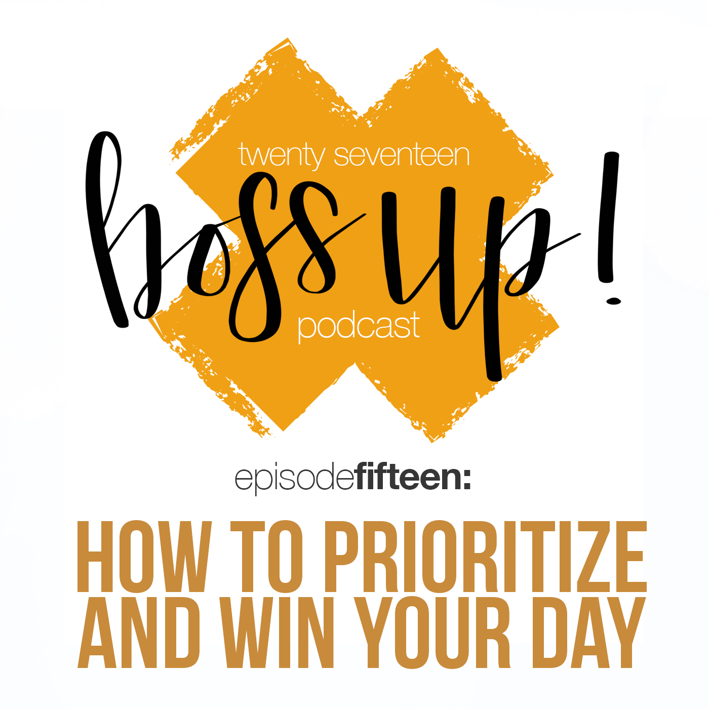 015: How to Prioritize and Win Your Work Day
