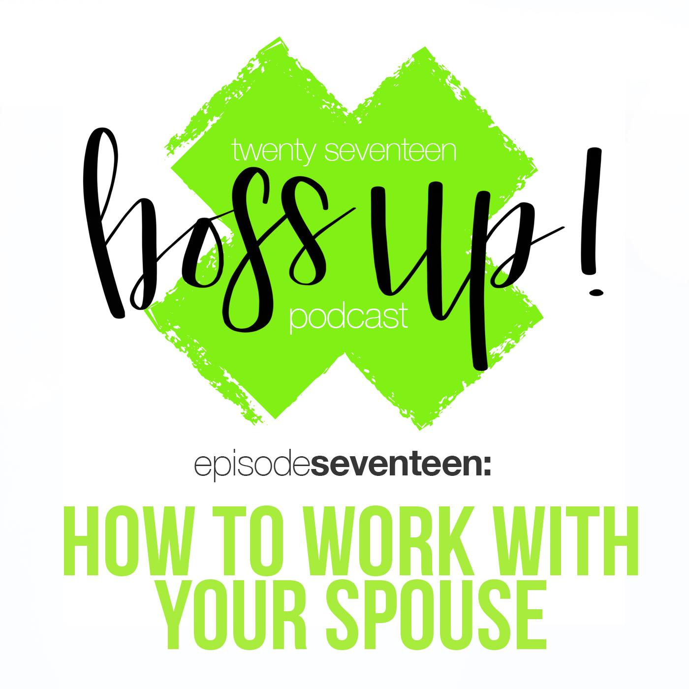 017: How to Successfully Work with Your Spouse