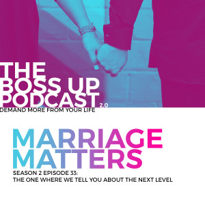033: Marriage Matters