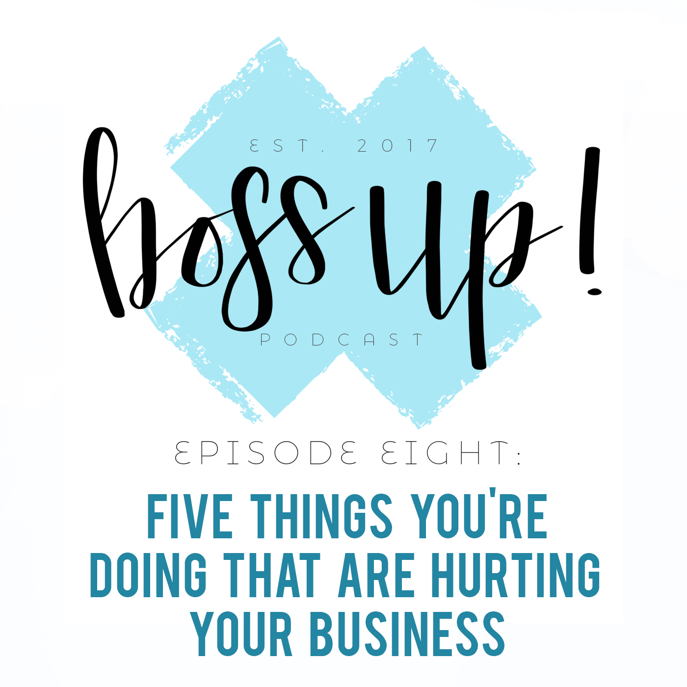 008: Five Things You Are Doing to Hurt Your Business