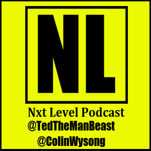 The NeXT Level Wrestling Review w/s Dr. Ted McNaler & The Radicalized Young Grasshopper