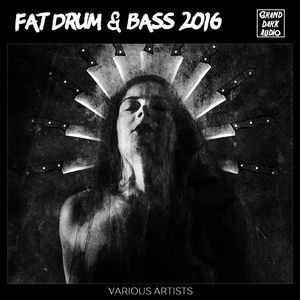 Archives 019 - Fat Drum & Bass 2016 Mixed by Maco42
