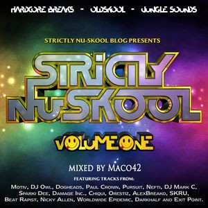 Archives -562- Strictly Nuskool Vol.1 Mixed by Maco42 (2016)