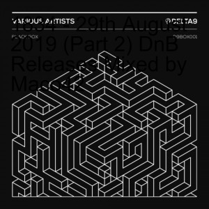 1834 - 29th August 2019 (Part 2) DnB Releases Mixed by Maco42