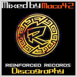 Archives - 1378 - Reinforced Records Discography mixed by Maco42 (part 1of4) tracks 1201-1209