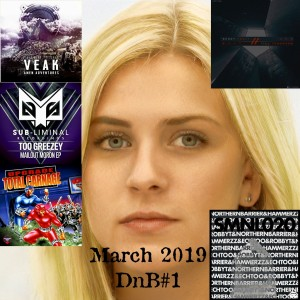 March 2019 DnB Releases #1 Mixed by Sue.E.Cidel